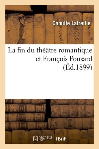 Hachette BNF - La fin du théâtre romantique et François Ponsard.