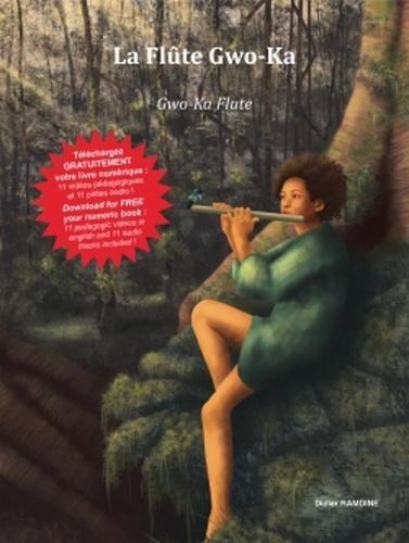 La flûte gwo-ka. Avec 1 ebook