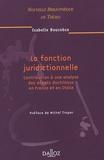 Isabelle Boucobza - La fonction juridictionnelle - Contribution à une analyse des débats doctrinaux en France et en Italie.