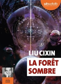 Cixin Liu - La Forêt sombre. 2 CD audio MP3