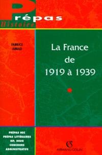 Fabrice Abbad - La France de 1919 à 1939.
