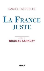 Daniel Fasquelle - La France juste.