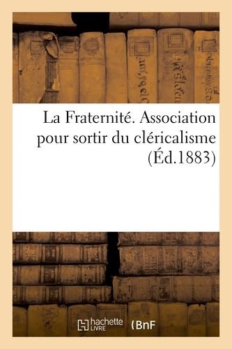 Hachette BNF - La Fraternité. Association pour sortir du cléricalisme.