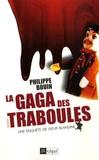 Philippe Bouin - La gaga des traboules.