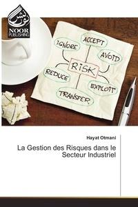 La gestion des risques dans le secteur industriel.pdf