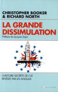 La grande dissimulation - Lhistoire secrète de lUE révélée par les Anglais.pdf
