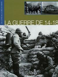 Hachette - La Guerre de 14-18.