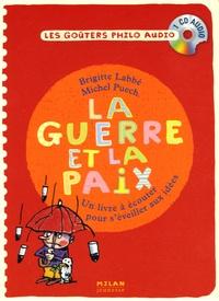 Brigitte Labbé et Michel Puech - La guerre et la paix - CD audio.