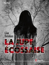 Lise Delukas - La juppe ecossaise.