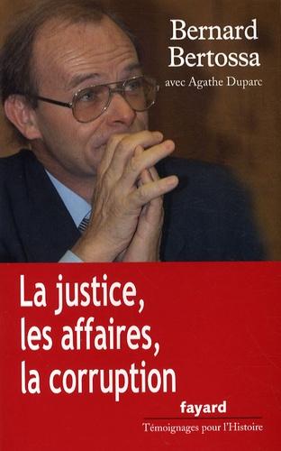 La justice, les affaires, la corruption. Conversations avec Agathe Duparc