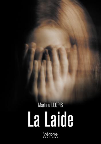 Martine Llopis - La Laide.