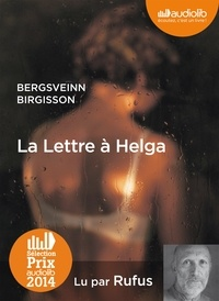 Bergsveinn Birgisson - La Lettre à Helga. 1 CD audio MP3