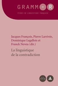 Jacques François - La linguistique de la contradiction.