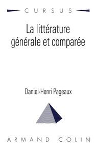 Daniel-Henri Pageaux - La littérature générale et comparée.