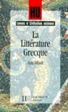 Alain Billault - La littérature grecque.