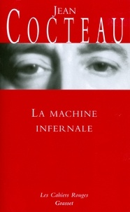 Jean Cocteau - La machine infernale.