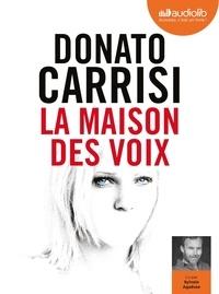 Donato Carrisi - La maison des voix. 1 CD audio MP3