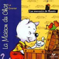 Patricia Holl et Sylvain Frécon - La maison du chat  : Les souvenirs de Roméo - Le grenier.