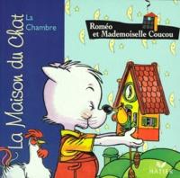 Patricia Holl - La maison du chat  : Roméo et Mademoiselle Coucou - La chambre.