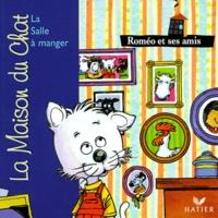 Patricia Holl et Sylvain Frécon - La maison du chat  : Roméo et ses amis - La salle à manger.