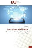 Editions Universitaires Europe - La maison intelligente.