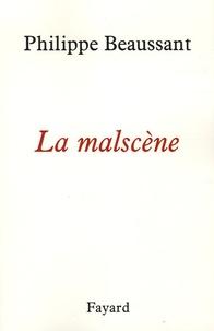 Philippe Beaussant - La malscène.