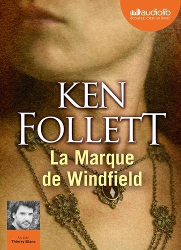 Ken Follett - La Marque de Windfield. 2 CD audio MP3
