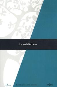 Soraya Amrani-Mekki et Loïc Cadiet - La médiation.