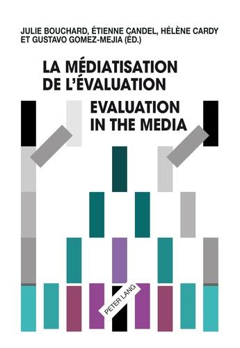 Julie Bouchard et Etienne Candel - La médiatisation de l'évaluation.
