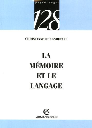Christiane Kekenbosch - La mémoire et le langage.