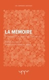 Francis Eustache et Marie-Loup Eustache-Vallée - La mémoire - Philosophie et neurosciences cognitives.
