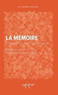 La mémoire - Philosophie et neurosciences cognitives.pdf