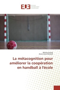 La métacognition pour améliorer la coopération en handball à lécole.pdf