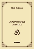René Guénon - La métaphysique orientale.