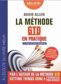David Allen - La méthode GTD en pratique. 1 CD audio MP3