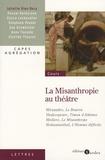 Juliette Vion-Dury - La Misanthropie au théâtre.