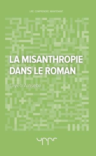 Tayeb Ainseba - La misanthropie dans le roman.