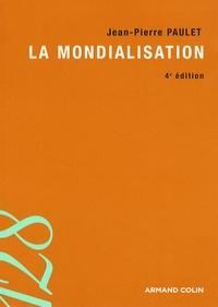 Jean-Pierre Paulet - La mondialisation.