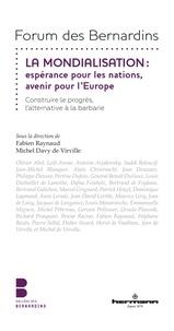 Fabien Raynaud et Michel Davy de Virville - La mondialisation - Espérance pour les nations, avenir pour l'Europe.