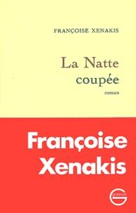 Françoise Xenakis - La natte coupée.