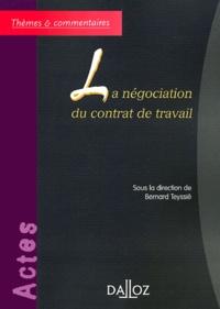 Bernard Teyssié - La négociation du contrat de travail.