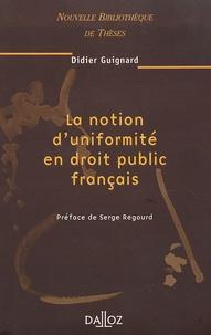 La notion duniformité en droit public français.pdf