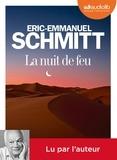 Eric-Emmanuel Schmitt - La nuit de feu. 1 CD audio