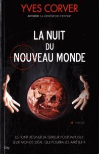 Yves Corver - La nuit du nouveau monde.