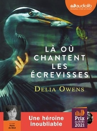 Delia Owens - Là où chantent les écrevisses. 2 CD audio MP3