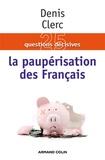 Denis Clerc - La paupérisation des Français.