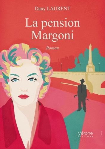 Dany Laurent - La pension Margoni.