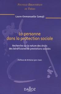 Laure-Emmanuelle Camaji - La personne dans la protection sociale - Recherche sur la nature des droits des bénéficiaires de prestations sociales.