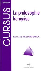 Jean-Louis Vieillard-Baron - La philosophie française.