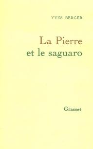 Yves Berger - La pierre et le sagaro.
